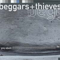 [Beggars and Thieves The Grey Album Album Cover]