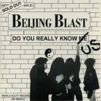 [Beijing Blast Do You Really Know Me Album Cover]