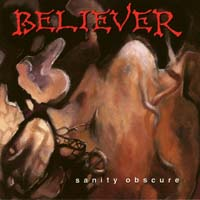 [Believer Sanity Obscure Album Cover]