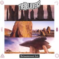 [The Believers Extraordinary Life Album Cover]