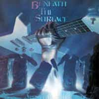 [Beneath the Surface Beneath the Surface Album Cover]