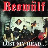 [Beowulf Lost My Head...But I'm Back on the Right Track Album Cover]