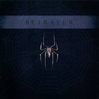 [Betrayer Betrayer Album Cover]