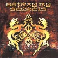 [Betray My Secrets Betray My Secrets Album Cover]
