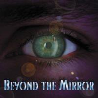 [Beyond The Mirror Beyond The Mirror Album Cover]