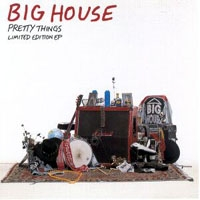[Big House Pretty Things Album Cover]