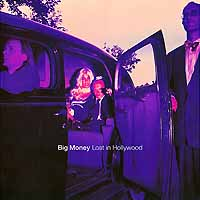 [Big Money Lost In Hollywood Album Cover]