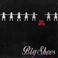[Big Shoes Big Shoes Album Cover]