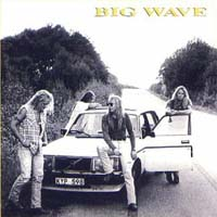 [Big Wave Big Wave Album Cover]
