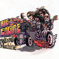 [Big Engine Rock 'N' Roll Machine Album Cover]