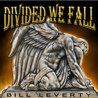 [Bill Leverty Divided We Fall Album Cover]