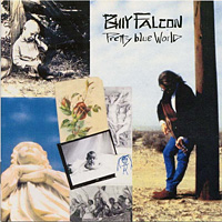 [Billy Falcon Pretty Blue World Album Cover]