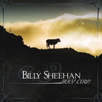 [Billy Sheehan Holy Cow! Album Cover]