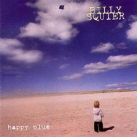 [Billy Squier Happy Blue Album Cover]
