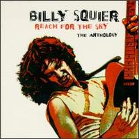 [Billy Squier Reach For The Sky: The Anthology Album Cover]