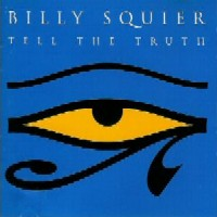[Billy Squier Tell The Truth Album Cover]