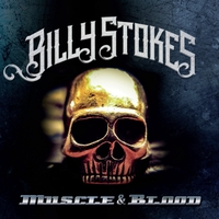 [Billy Stokes Muscle and Blood Album Cover]