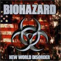 [Biohazard New World Disorder Album Cover]