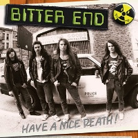 [Bitter End Have A Nice Death! Album Cover]