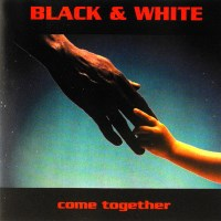 [Black and White Come Together  Album Cover]