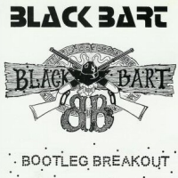Black Bart Bootleg Breakout Album Cover