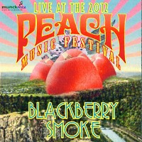 Blackberry Smoke Live At The 2012 Peach Music Festival Album Cover