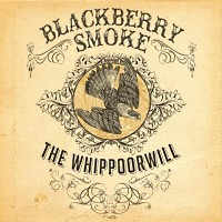 Blackberry Smoke The Whippoorwhill Album Cover