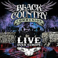[Black Country Communion Live Over Europe Album Cover]