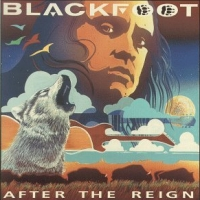 [Blackfoot After The Reign Album Cover]