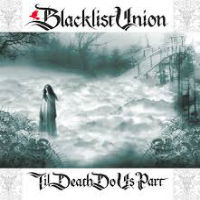 [Blacklist Union Til Death Do Us Part Album Cover]