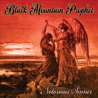 [Black Mountain Prophet Notorious Sinner Album Cover]