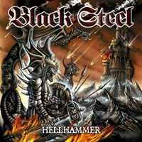 [Black Steel Hellhammer Album Cover]