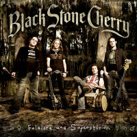 [Black Stone Cherry Folklore And Superstitions Album Cover]