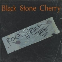 [Black Stone Cherry Rock n' Roll Tape Album Cover]