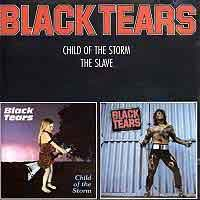 Black Tears Child of the Storm / The Slave Album Cover