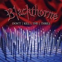 Blackthorne Don't Kill The Thrill Album Cover