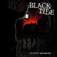 [Black Tide Chasing Shadows Album Cover]