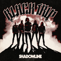 [Black Trip Shadowline Album Cover]