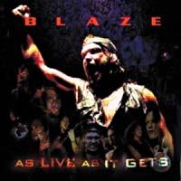 [Blaze As Live As It Gets Album Cover]