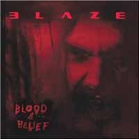 [Blaze Blood and Belief Album Cover]