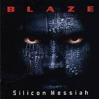 [Blaze Silicon Messiah Album Cover]