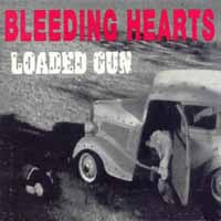 [Bleeding Hearts Loaded Gun Album Cover]