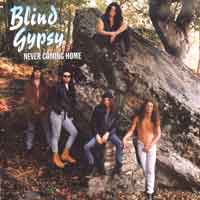 [Blind Gypsy Never Coming Home Album Cover]