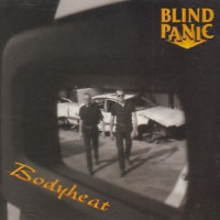 [Blind Panic Bodyheat Album Cover]