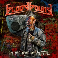 [Bloodbound In The Name of Metal Album Cover]