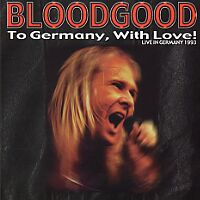 [Bloodgood To Germany, With Love! Album Cover]