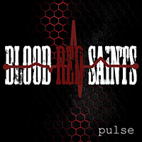 [Blood Red Saints Pulse Album Cover]