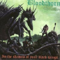 [Bloodthorn In the Shadow of Your Black Wings Album Cover]
