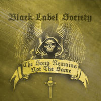 [Black Label Society The Song Remains Not The Same Album Cover]