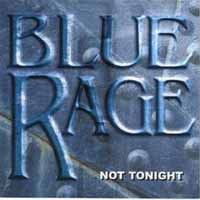 [Blue Rage Not Tonight Album Cover]